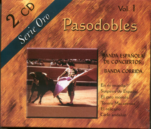Pasodobles - Serie Oro - Vol. 1