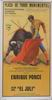 Poster of the Monumental Bullfighting of Madrid. Bullfighters Enrique Ponce and El Juli 10.10€ #500190552