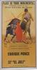 Poster of the Monumental Bullfighting of Madrid. Bullfighters Enrique Ponce and El Juli 10.10€ #500190582