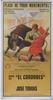 Poster of the Monumental Bullfighting of Madrid. Bullfighters El Cordobes and Jose Tomas 10.10€ #500190592