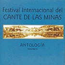 Festival Internacional del Cante de las Minas Vol. 4 - Antologia