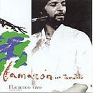 Flamenco vivo - Camaron de la Isla