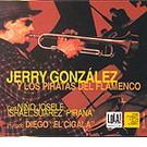Jerry Gonzalez y los piratas del flamenco