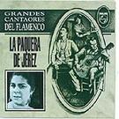 Grandes cantaores del flamenco - La Paquera de Jerez
