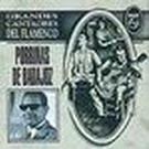 Grandes cantaores del flamenco - Porrinas de Badajoz