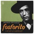 Antonio Fernandez Fosforito (Reedición)