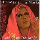 De María a María con sus dolores. Maria Jimenez
