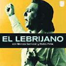 El Lebrijano con Manolo Sanlúcar y Pedro Peña (Reedición)