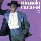 Manolo Caracol (Reedición)