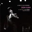 Don Juan - El recital de la Unión