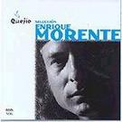 Quejio, seleccion - Enrique Morente