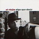 CD Algo que decir - El Viejin