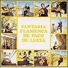 Fantasia Flamenca - Paco de Lucia
