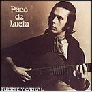 Fuente y Caudal - Paco de Lucia