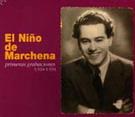 El Niño de Marchena Primeras Grabaciones 1924-34