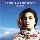 Mujeres - Estrella Morente