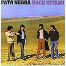 Rock gitano - Pata Negra