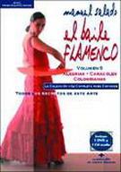 Manuel Salado: Flamenco Dance - Alegrías, Caracoles y Colombianas. Vol. 9