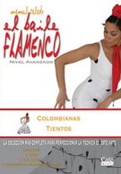 Manuel Salado: Flamenco Dance - Advanced Level. Colombianas y Tientos. Vol. 15