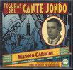 Figuras Del Cante Jondo - Manolo Caracol