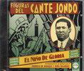 Figuras del Cante Jondo - El Niño de Gloria