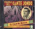Figuras del Cante Jondo - El cojo de Huelva