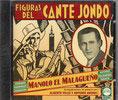 CD Figuras del Cante Jondo - Manolo el Malaguenyo