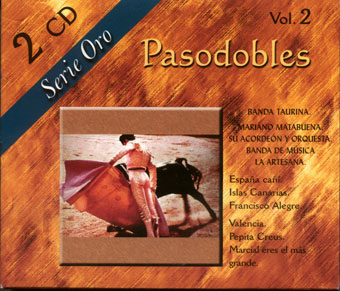 Pasodobles - Serie Oro - Vol. 2