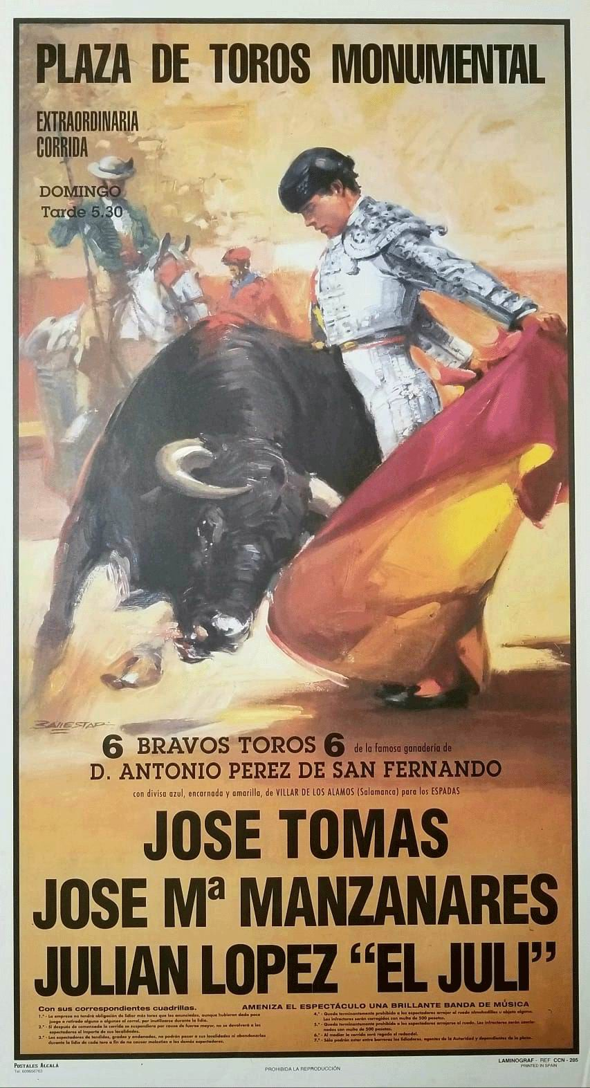Poster of the Monumental bullring of Madrid. Bullfighters José Tomás, José Mª Manzanares, Julian López