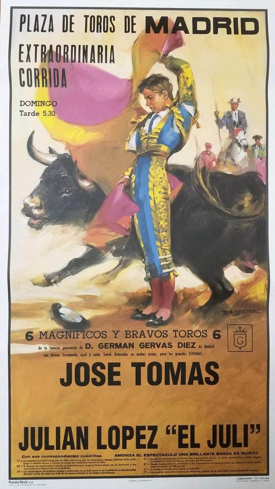 Poster de la Place de taureaux Monumental de Madrid. Toreros Jose Tomas y Julian López